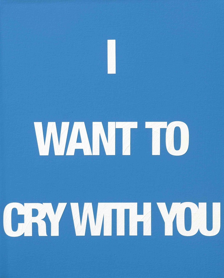 I WANT TO CRY WITH YOU, 2009 Acrylic on canvas 50 x 40 cm